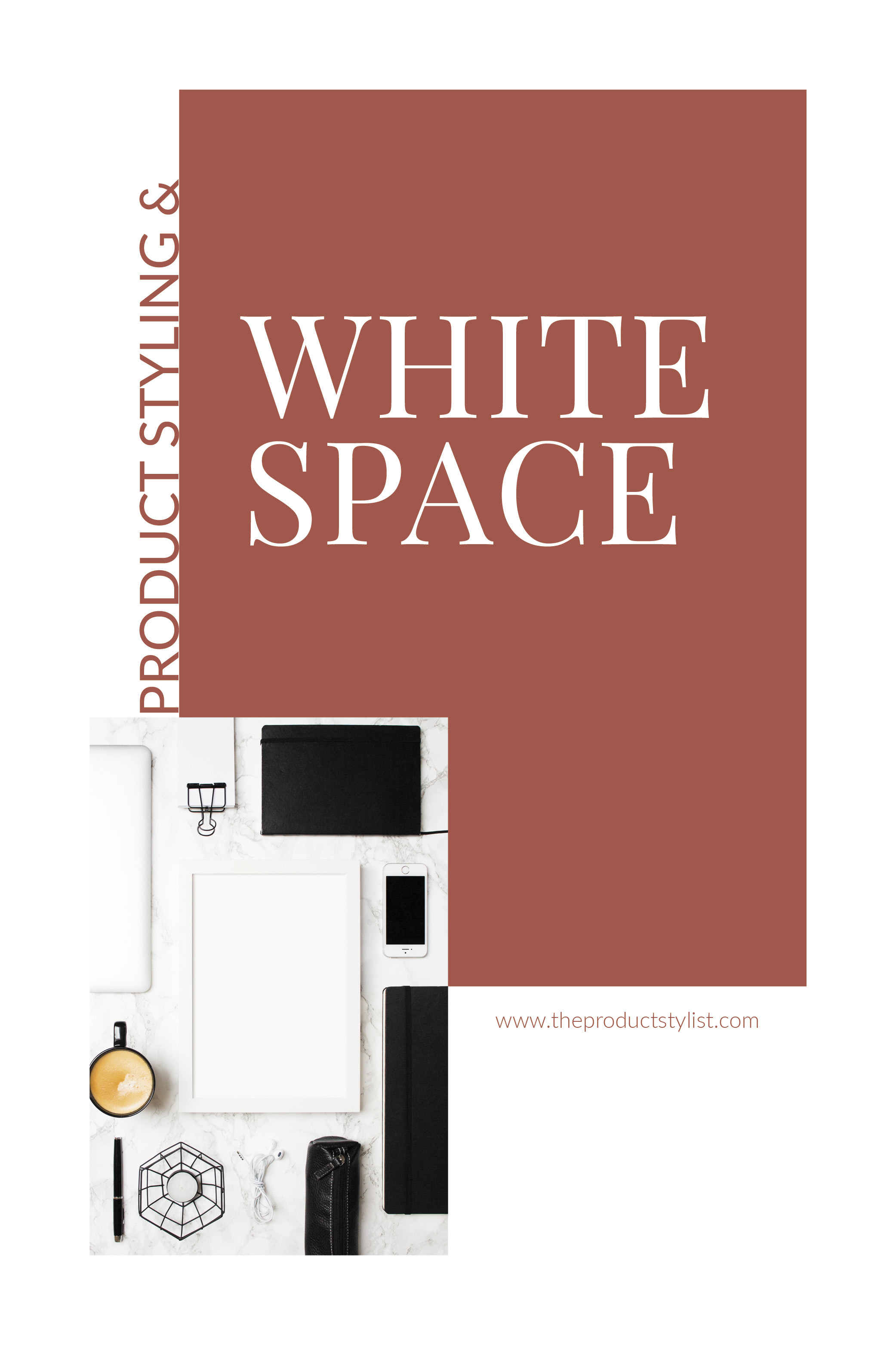 Pinterest graphic for The Power of White Space in Product Styling
